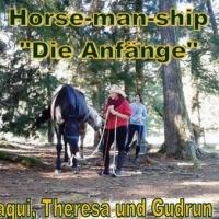 """Horse-man-ship """"Die Anfänge"""" Oktober 2014"""
